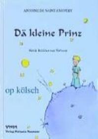 Dä kleine Prinz - Antoine de Saint-Exupery (ISBN 9783933575036)