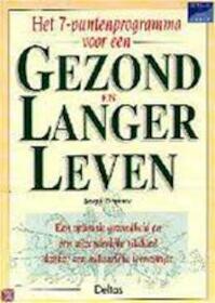 Het 7-puntenprogramma voor een gezond en langer leven - Joseph Dispenza, Hajo Geurink (ISBN 9789024367443)
