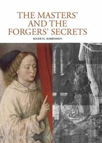 The Masters and the Forgers'Secrets - Roger H. Marijnissen (ISBN 9789061539292)