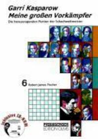 Meine großen Vorkämpfer 6 - Garri Kasparow (ISBN 9783283004750)