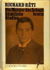 Die Meister des Schachbretts - Richard Réti, Christiaan M. Bijl (ISBN 9783283001070)