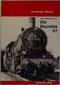 Die Baureihe 57 - Hansjürgen Wenzel (ISBN 3882551577)