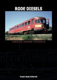 Rode Diesels - Frank Oude Elferink (ISBN 9789492040336)