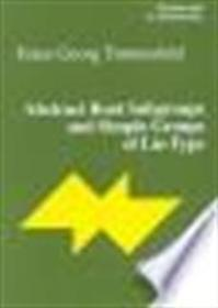 Abstract root subgroups and simple groups of Lie-type - Franz Georg Timmesfeld (ISBN 9783764365325)