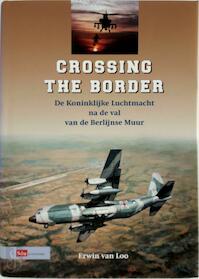 Crossing the Border - Erwin van Loo (ISBN 9789012099578)