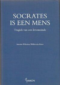 Socrates is een mens - Antonius Wilhelmus Willibrordus Rieter (ISBN 9789055731039)