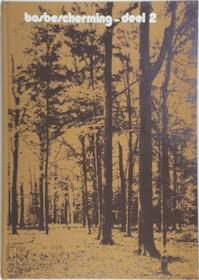 Bosbescherming - Centrum voor Landbouwpublikaties en Landbouwdocumentatie, Centrum voor Landbouwpublikaties en Landbouwdocumentatie (pudoc) (ISBN 9789022004142)