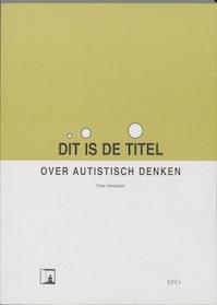 Dit is de titel - Peter Vermeulen (ISBN 9789064451232)