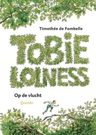 Tobie Lolness - Timothee de Fombelle (ISBN 9789045105802)