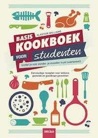 Basiskookboek voor studenten - Alastair Williams (ISBN 9789044739619)