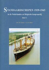 Standaardschepen 1939-1945 deel 1 - D. Gorter, G.J. de Boer (ISBN 9789060132050)