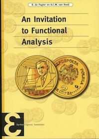 An invitation to functional analysis - B. de Pagter, A.C.M. van Rooij (ISBN 9789050411349)