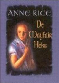 De Mayfair Heks - A. Rice (ISBN 9789029070041)