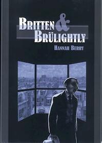Britten & Br?lightly - Hannah Berry (ISBN 9789049500474)
