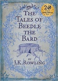 The Tales of Beedle the Bard - J.K. Rowling (ISBN 9780747599876)