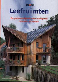Leefruimten - de grote raadgever voor ecologisch bouwen en wonen - Thomas Schmitz-Günther, Dietmar Lochner, Dorina Antoons, Karin Heßmann, Erwin Apperloo, G. J. Hassink (ISBN 9783895089275)