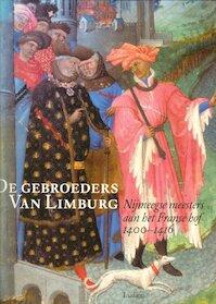 De gebroeders van Limburg - Rob Duckers, P. Roelofs (ISBN 9789055445769)
