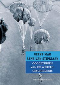 Ooggetuigen van de wereldgeschiedenis - Geert Mak, René Van Stipriaan (ISBN 9789035140288)