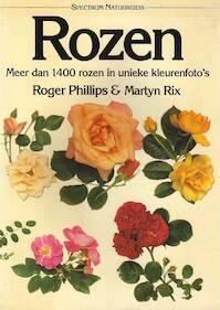 Rozen - Roger Phillips, Martyn Rix (ISBN 9789027419347)