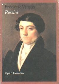 Gioacchino Rossini - Frédéric Vitoux (ISBN 9789029554237)