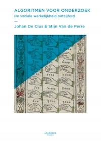 Algoritmen voor onderzoek - Johan Den Clus, Stijn Van de Perre (ISBN 9789401443364)