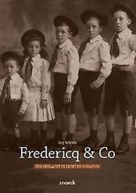 Fredericq & Co. Een geslacht in licht en schaduw - Guy Schrans (ISBN 9789461611604)