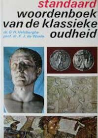 Standaard woordenboek van de klassieke oudheid - Gaston H. Halsberghe (ISBN 9789002111228)
