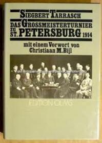Das Grossmeisterturnier zu St. Petersburg im Jahre 1914 (Tschaturanga; Band 23) - Siegbert Tarrasch (ISBN 3283000867)