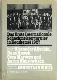 Das Erste Internationale Schachmeisterturnier in Kecskemet 1927 - A. Aljechin (ISBN 3283001421)