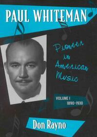 Paul Whiteman - Don Rayno (ISBN 9780810845794)