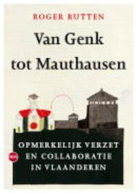 Van Genk tot Mauthausen - Roger Rutten (ISBN 9789064451362)