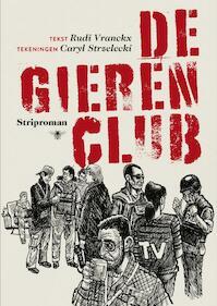 De gierenclub - Rudi Vranckx (ISBN 9789085424796)