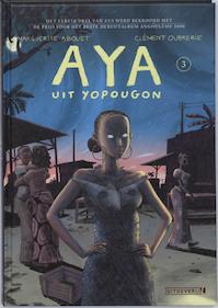 Aya uit Yopougon / 3 - Marguerite Abouet, C. Oubrerie (ISBN 9789024528677)