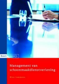 Management van schoonmaakdienstverlening - N. Lemmens (ISBN 9789047300755)