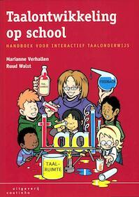 Taalontwikkeling op school - Marianne Verhallen, Ruud Walst (ISBN 9789046902547)