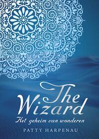 The wizard - Patty Harpenau (ISBN 9789045202808)
