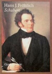 Schubert - Hans J. Frohlich (ISBN 9789029518123)