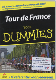 Tour de France voor Dummies - Ph. Ligget, S. J. / Lewis Raia (ISBN 9789043011976)