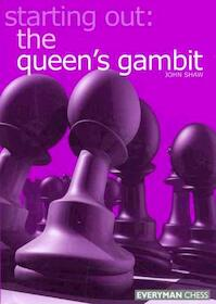 Starting out: the Queen's Gambit - John Shaw (ISBN 9781857443042)