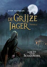 De jacht op het schaduwdier - John Flanagan (ISBN 9789025768263)