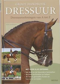 Groot handboek dressuur - Britta Schöffmann (ISBN 9789044717334)