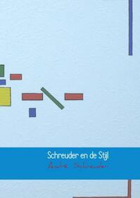 Schreuder en de Stijl - André Schreuder (ISBN 9789402179064)