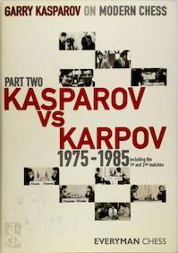 Garry Kasparov on Modern Chess - Garry Kasparov (ISBN 9781857444339)