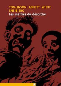 Les Maitres du Desordre - Tomlinson, Abnett, White, Snejbjerg (ISBN 9782878270334)