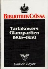 Tartakowers Glanzpartien 1905 - 1930 - Tartakower (ISBN 3110107988)