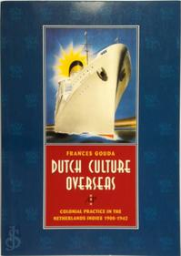 Dutch culture overseas - F. Gouda (ISBN 9789053561782)