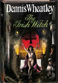 The Irish Witch - Dennis Wheatley (ISBN 9780091162306)