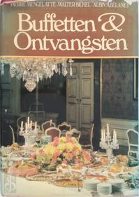 Buffetten & ontvangsten - Pierre Mengelatte, Walter Bickel, Albin Abélanet (ISBN 9789010023483)