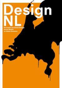 Design NL - A. Betsky, A. Eeuwens (ISBN 9789047506201)