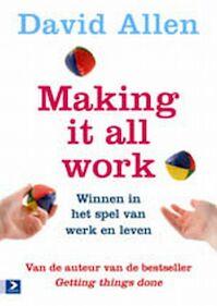 Making it all Work - David Allen (ISBN 9789052617084)